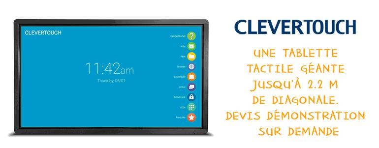 L'écran CleverTouchPlus s'utilise comme une tablette tactile géante